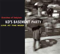 KD's Basement Party - 'Live At The Werf'
