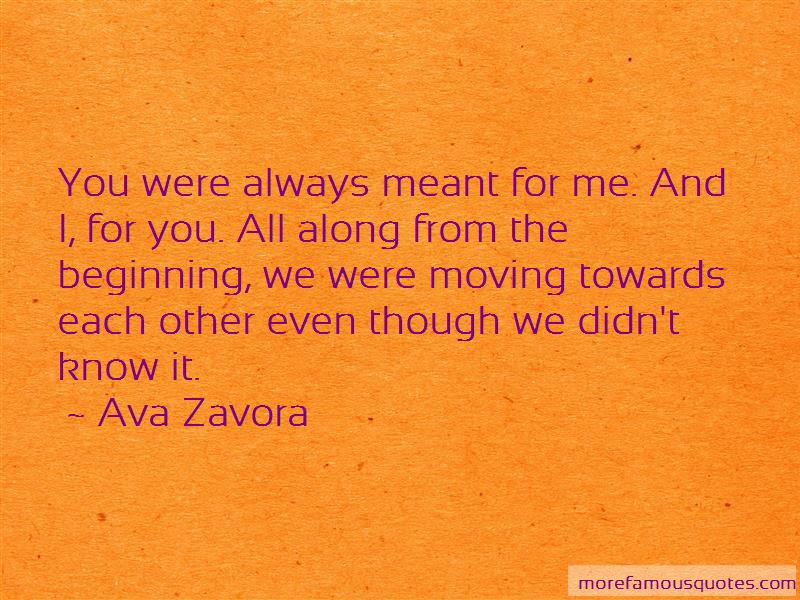 Ava Zavora Quotes Top 18 Famous Quotes By Ava Zavora