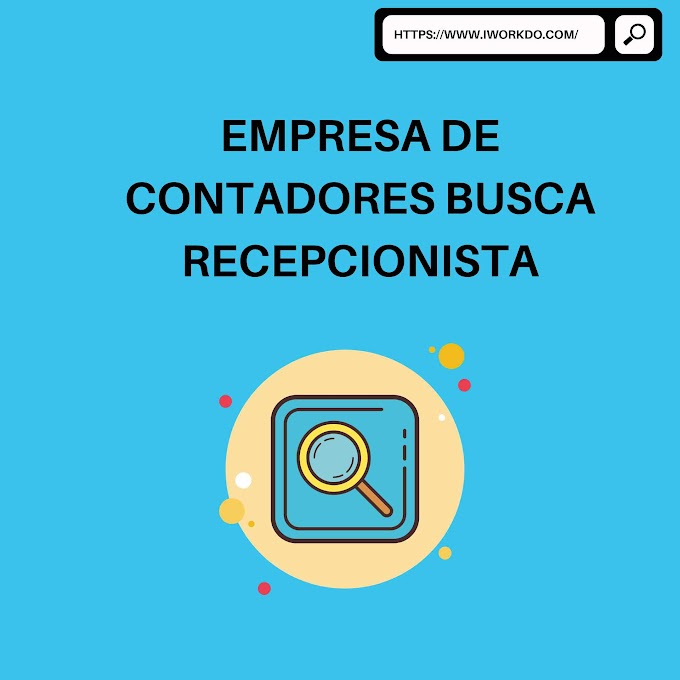 Empresa de Contadores busca Recepcionista