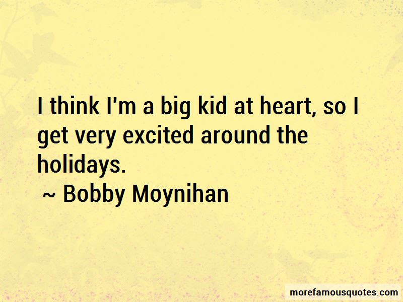 Big Kid At Heart Quotes Top 6 Quotes About Big Kid At Heart From