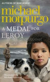 A Medal for Leroy by Michael Morpurgo