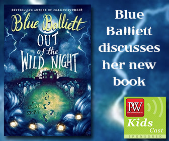 PW KidsCast: A Conversation with Blue Balliett