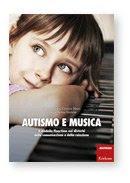 Autismo e Musica + Cd Audio