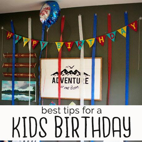 3 tips great easy kids birthday