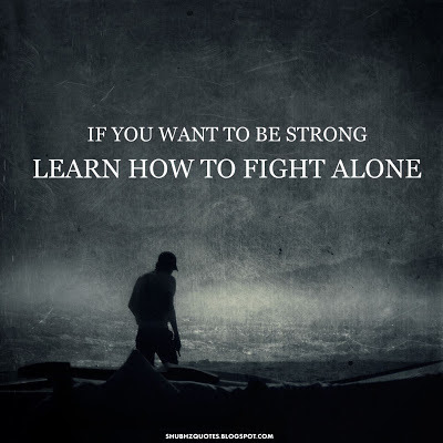 Learn How To Fight Alone Pictures Photos And Images For Facebook