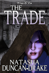 The Trade by Tasha D-Drake Front Cover