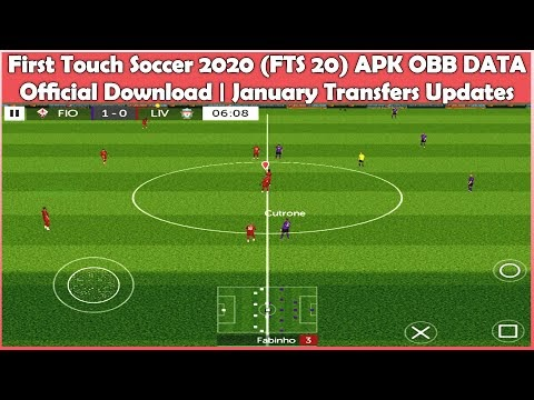 first touch soccer 2020 fts 20 apk obb data official download januar first touch soccer 2020 fts 20 apk