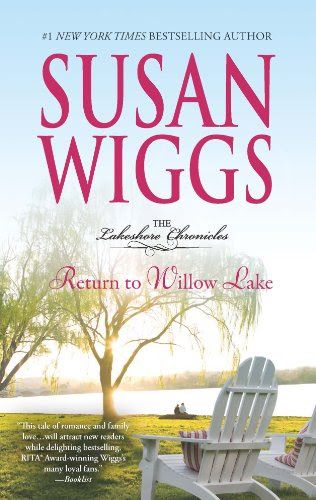Return to Willow Lake (The Lakeshore Chronicles) by Susan Wiggs