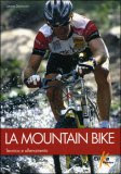La Mountain Bike - Tecnica e Allenamento