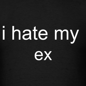 Quotes About Hate My Ex 18 Quotes