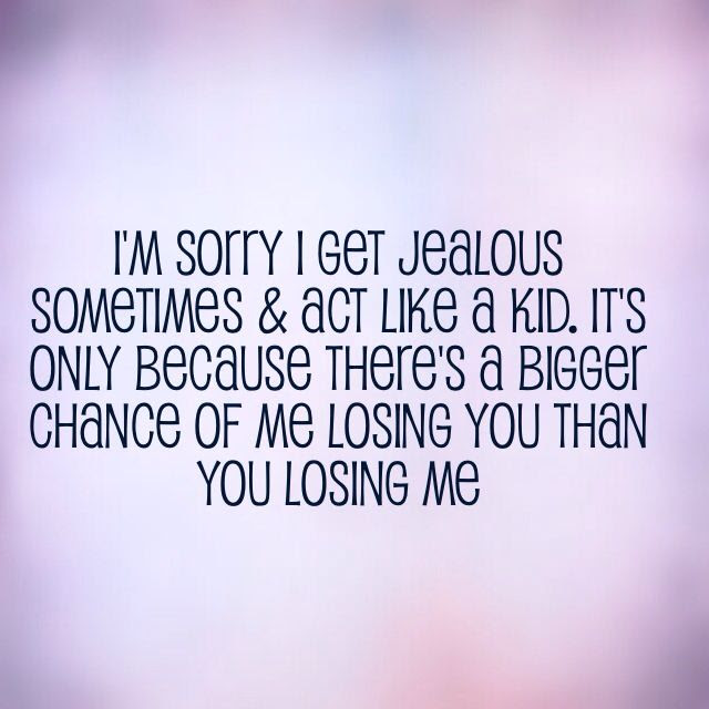 I Get Jealous Quotes Tumblr
