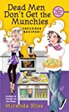 Dead Men Don't Get the Munchies (Cooking Class Mystery, Book 3)