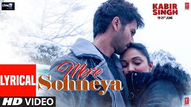 Mere Sohneya Lyrics in Hindi - Kabir Singh