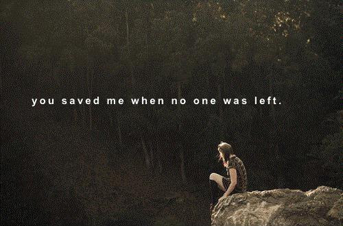 You Saved Me Quotes Sayings You Saved Me Picture Quotes