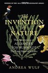 The Invention of Nature: The Adventures of Alexander von Humboldt