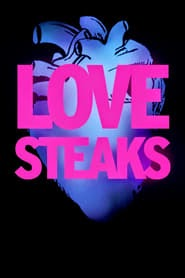 Love Steaks Ganzer Film