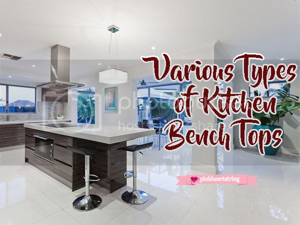 Various Types of Kitchen Bench Tops Available