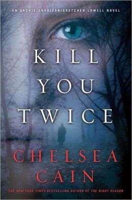 Kill You Twice (Sheridan and Lowell Series #5)