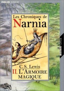 Couverture Les Chroniques de Narnia, tome 2 : Le Lion, la sorcière blanche et l'armoire magique