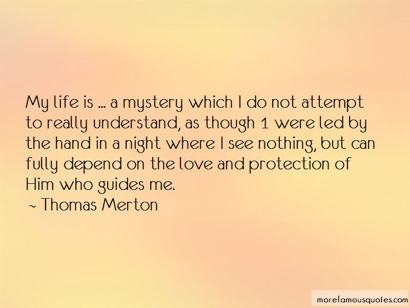 My Life Is A Mystery Quotes Top 48 Quotes About My Life Is A