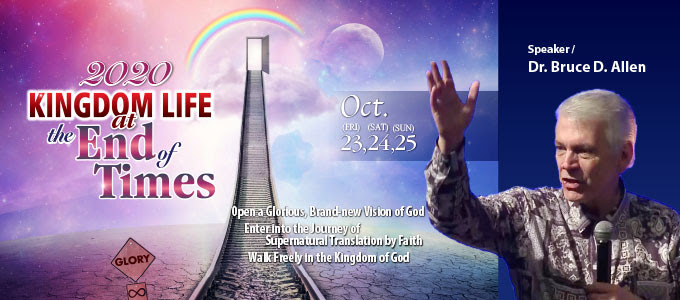 Kingdom Life at the End of Times 2020 Conference