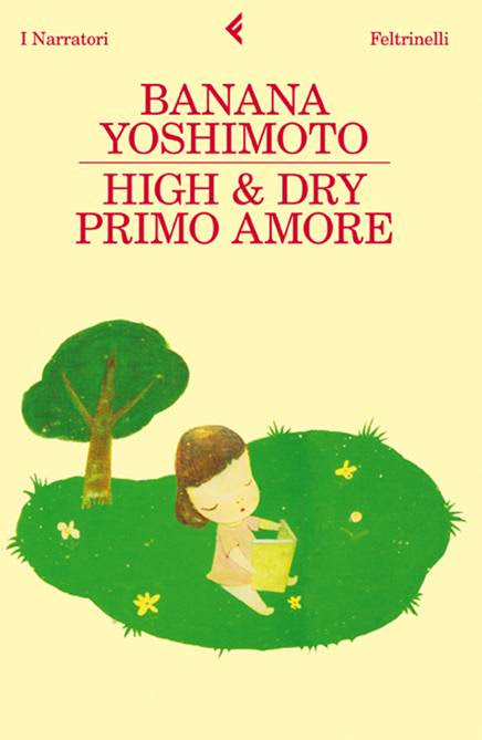 More about High & Dry - Primo amore