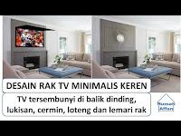 Desain rak tv minimalis paling keren - tv tersembunyi - hidden tv