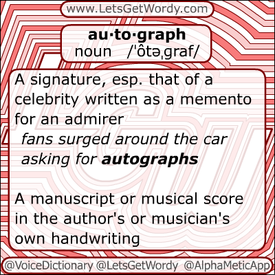 Autograph 12/08/2012 GFX Definition of the Day