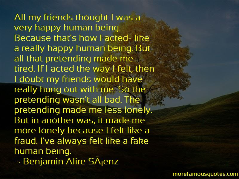 Tired Of Pretending To Be Happy Quotes Top 2 Quotes About Tired Of