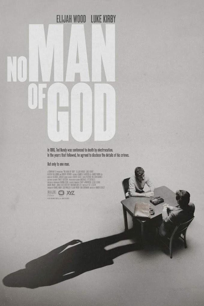 MOVIE: No Man of God (2021)