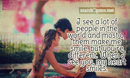 I See A Lot Of People In The World And Most Of Them Make Me Smile