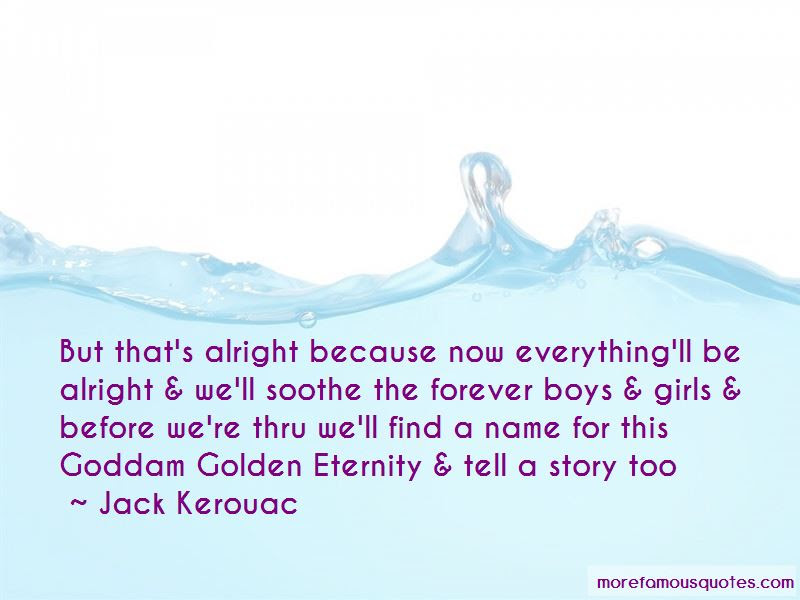 Everythingll Be Alright Quotes Top 1 Quotes About Everythingll Be