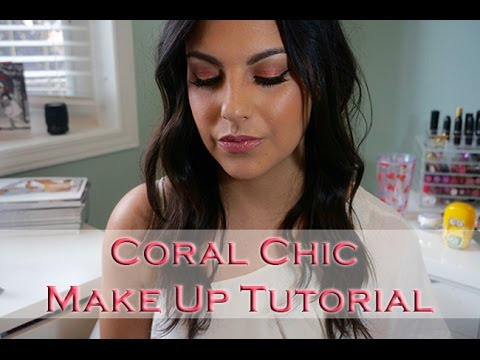 Coral Chic Make Up Tutorial