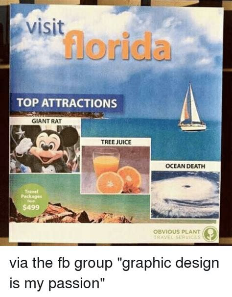 Visit Florida TOP ATTRACTIONS GIANT RAT TREE JUICE OCEAN DEATH Travel Packages $499 OBVIOUS