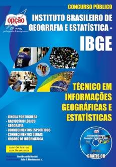Apostila para Concurso do IBGE-NÍVEL MÉDIO: TÉCNICO EM INFORMAÇÕES GEOGRÁFICAS E ESTATÍSTICAS