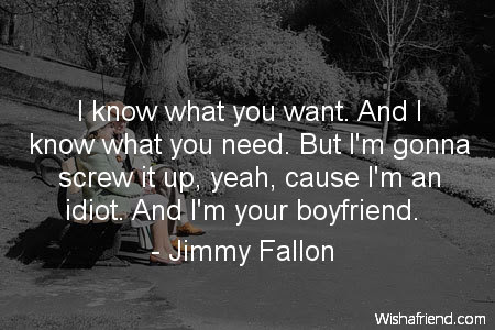 Jimmy Fallon Quote I Know What You Want And I Know What You Need