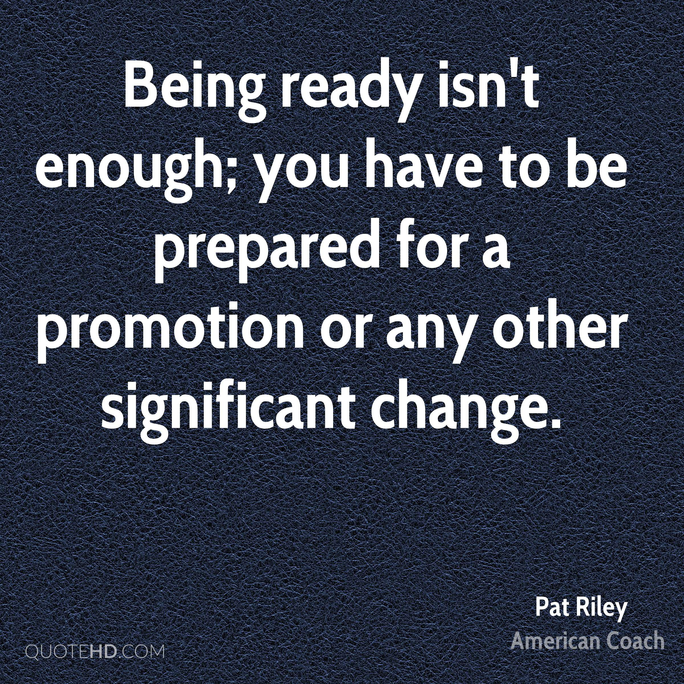Pat Riley Change Quotes Quotehd