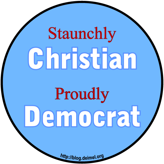 Staunchly Christian/Proudly Democrat