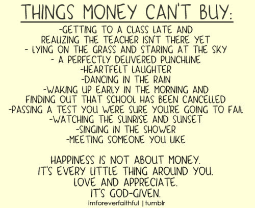 Money Cant Buy Happiness Quotes Quotations 7 Quote