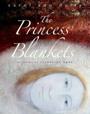 book cover of   The Princess's Blankets   by  Carol Ann Duffy