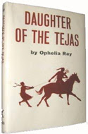 Daughter of the Tejas by Ophelia Ray - ghostwritten by Larry McMurtry.