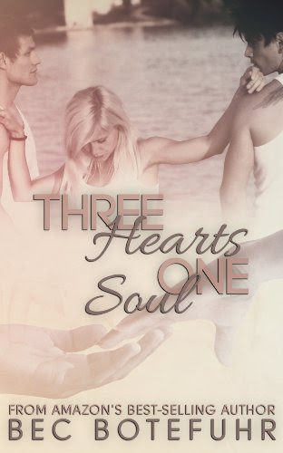 Three Hearts One Soul (The Soul Series #1) by Bec Botefuhr