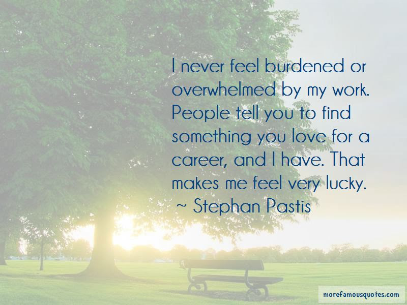 Feel So Lucky Have You Quotes Top 38 Quotes About Feel So Lucky