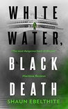 White Water, Black Death