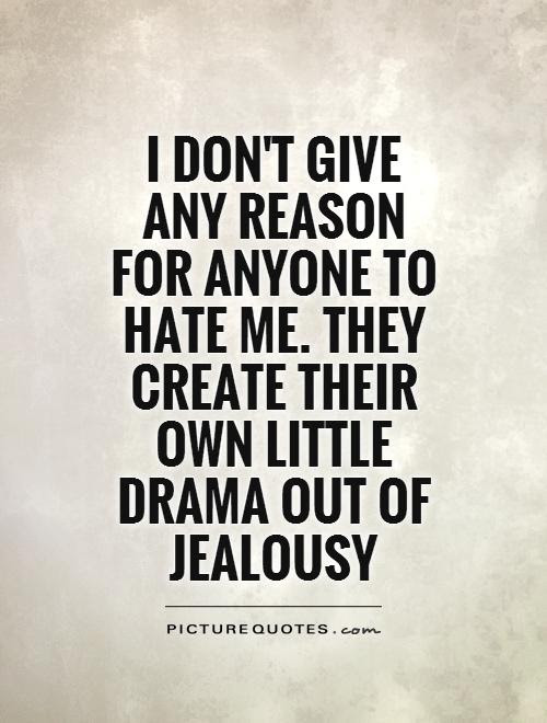 Drama Quotes Drama Sayings Drama Picture Quotes