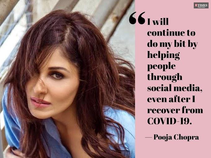 Pooja Chopra: Will donate plasma post-recovery