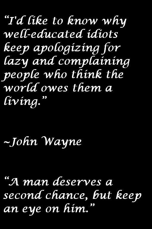John Wayne Quotes About Idiots And Second Chances Awesome Quotes