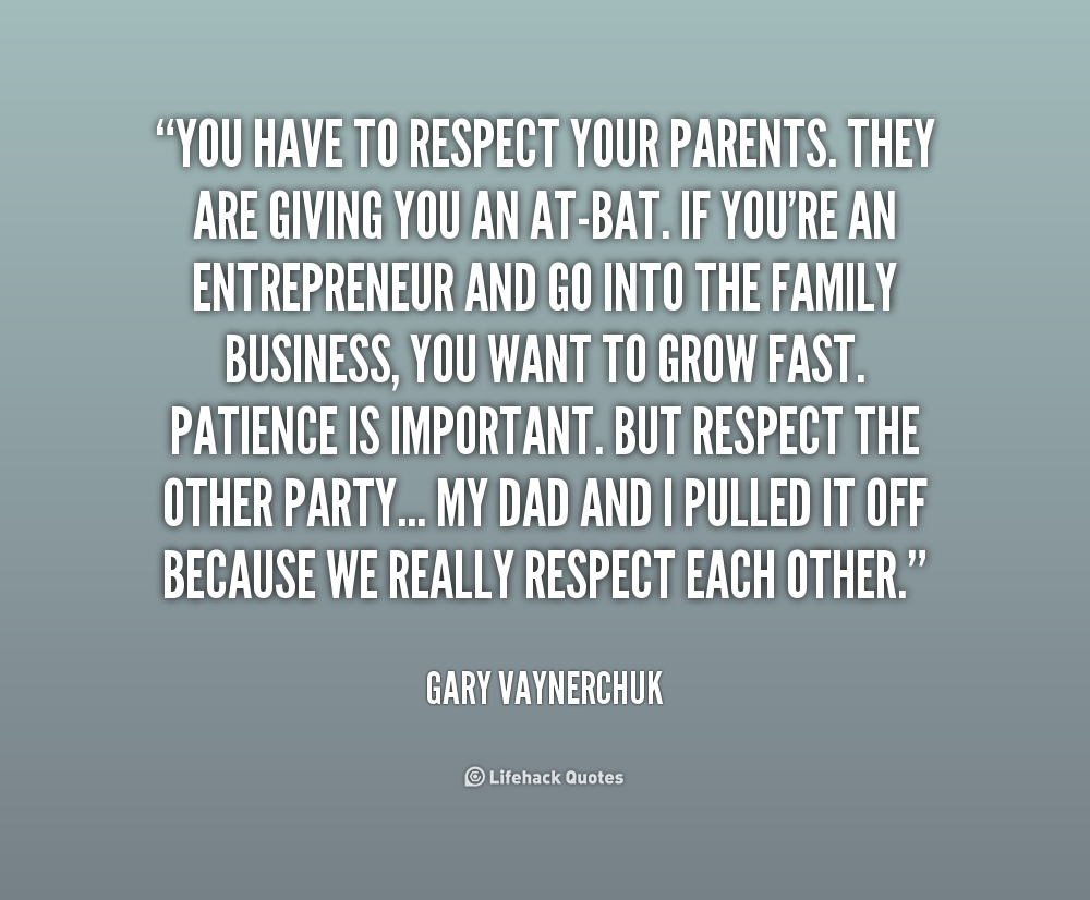 Quotes About Respecting Your Parents 19 Quotes