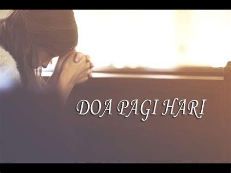 doa  pagi hari youtube