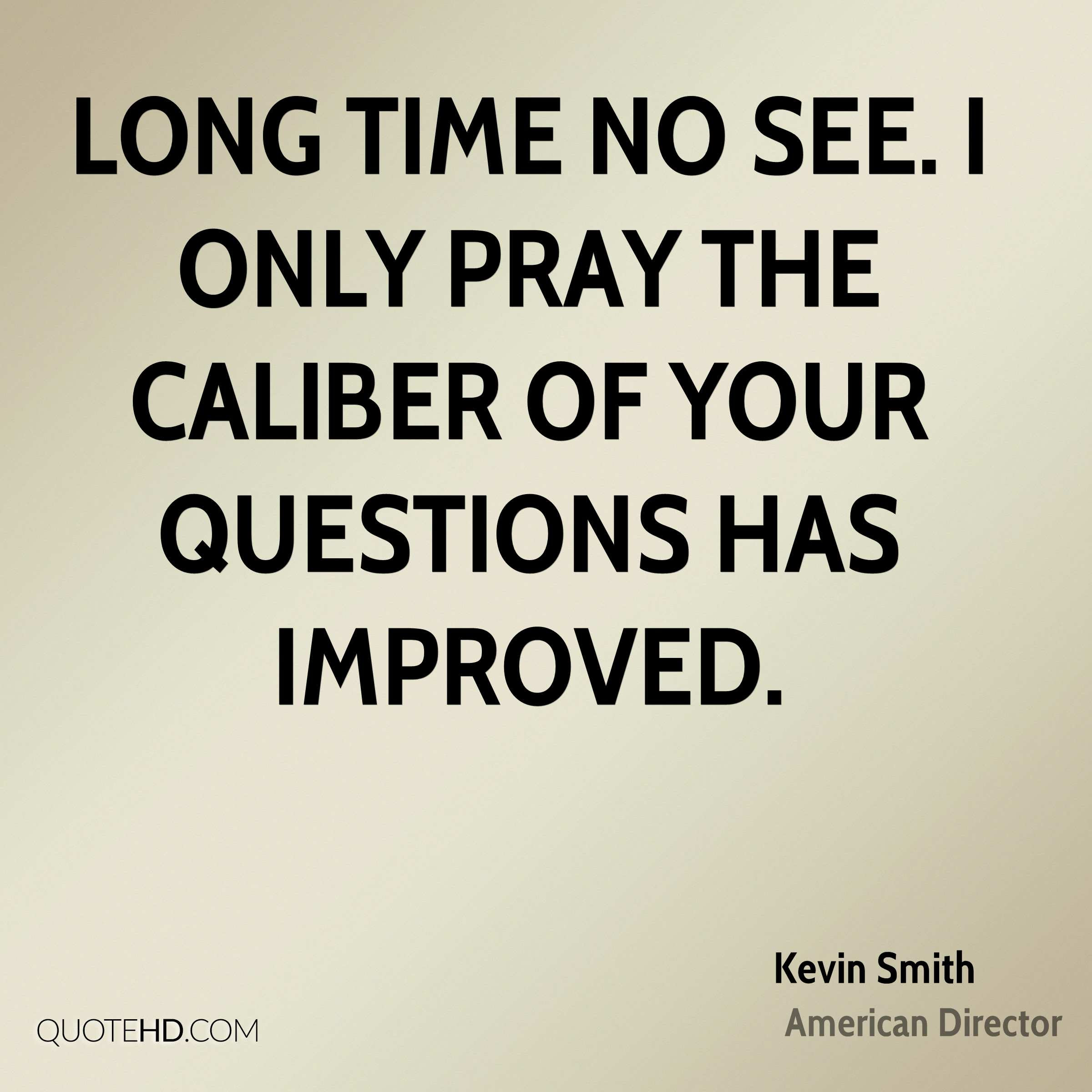 Kevin Smith Quotes Quotehd